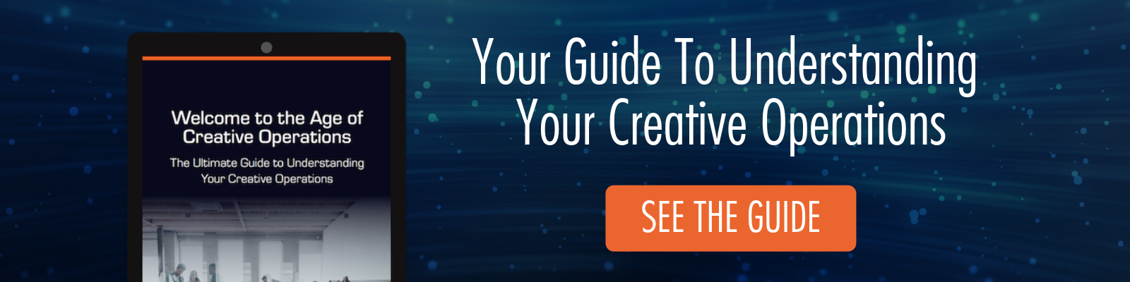Understanding Your Creative Operations